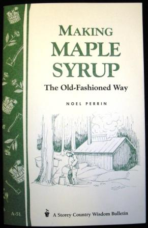 Making Maple Syrup by: Noel Perrin