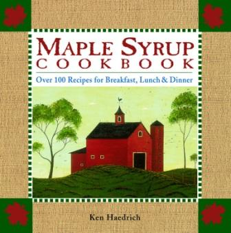Maple Syrup Cookbook: Over 100 Recipes